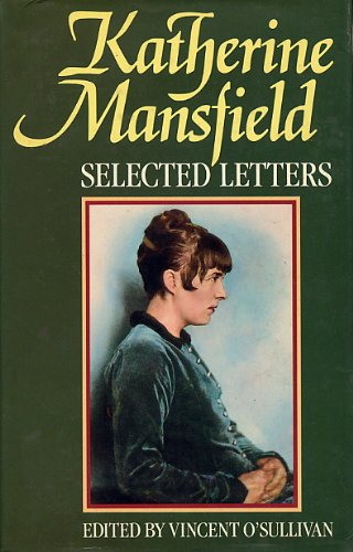 Selected Letters By Katherine Mansfield
