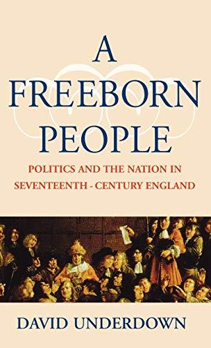 A Freeborn People By David Underdown
