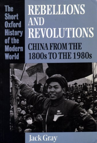 Rebellions and Revolutions By Jack Gray