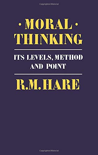 Moral Thinking By R. M. Hare