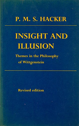 Insight and Illusion By P. M. S. Hacker