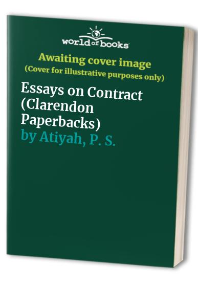 Essays on Contract By P. S. Atiyah