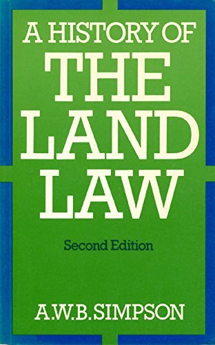 A History of the Land Law By A. W. B. Simpson