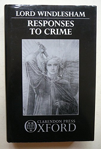 Responses to Crime By Lord Windlesham