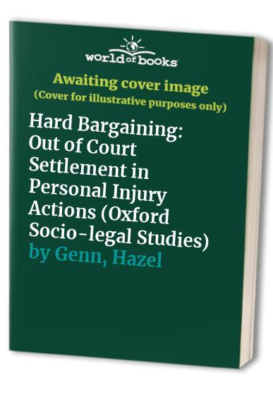 Hard Bargaining By Hazel Genn