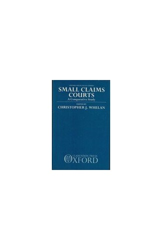 Small Claims Courts By Edited by Chris Whelan