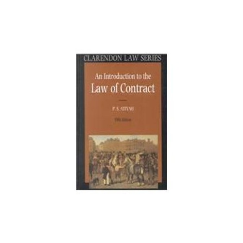 An Introduction to the Law of Contract By P. S. Atiyah