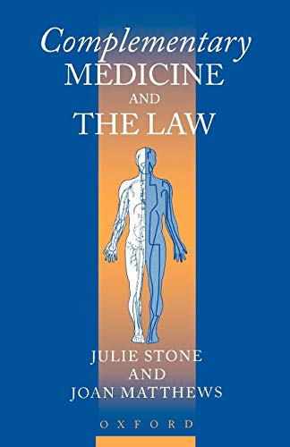Complementary Medicine and the Law by Julie Stone