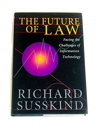 The Future of Law By Richard E. Susskind, OBE