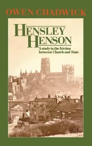 Hensley Henson By Owen Chadwick