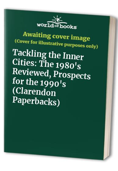 Tackling the Inner Cities By Edited by Susanne MacGregor