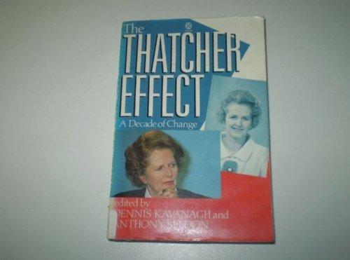 The Thatcher Effect By Dennis Kavanagh
