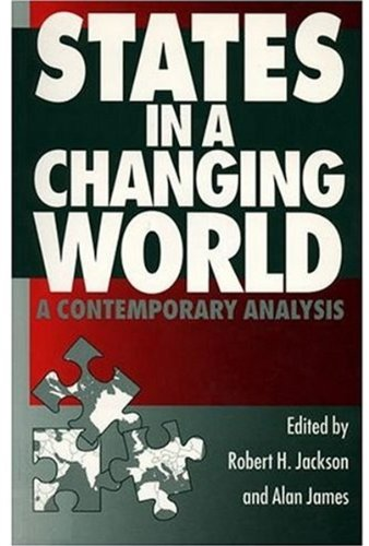States in a Changing World By Robert H. Jackson
