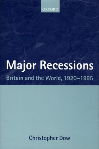 Major Recessions By J. C. R. Dow