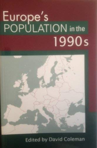 Europe's Population in the 1990s By D.A. Coleman