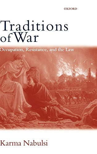 Traditions of War By Karma Nabulsi (Nuffield College, Oxford)