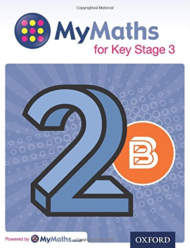 MyMaths for Key Stage 3: Student Book 2B By Dave Capewell