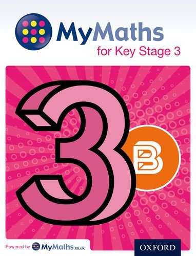 MyMaths for Key Stage 3: Student Book 3B By Dave Capewell