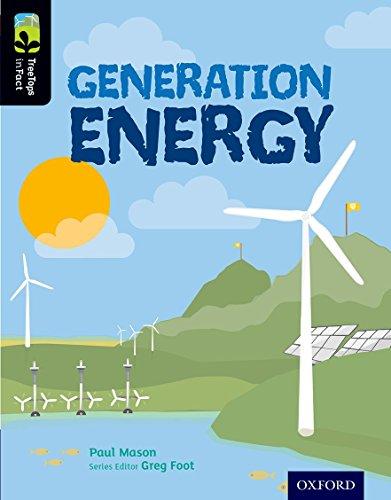 Oxford Reading Tree TreeTops inFact: Level 20: Generation Energy By Paul Mason