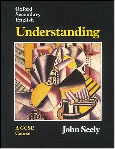 Oxford Secondary English By John Seely
