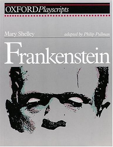 Frankenstein: Play by Philip Pullman