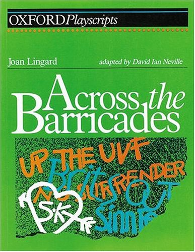 Across the Barricades By David Ian Neville