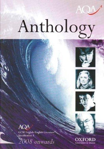 Anthology: AQA GCSE English / English Literature Specification A By Oxford University Press