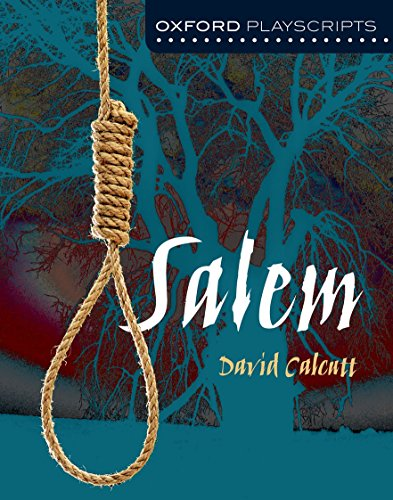 Oxford Playscripts: Salem By David Calcutt