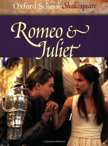 Romeo and Juliet By Roma Gill, OBE