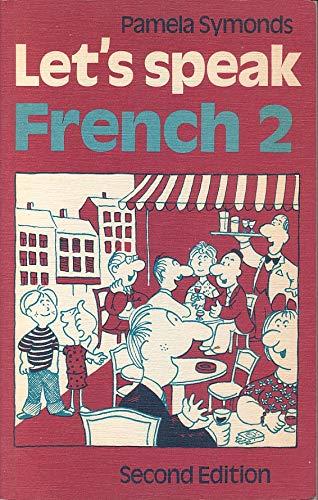 Let's Speak French By Pamela Symonds