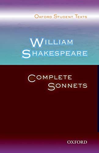 Oxford Student Texts: William Shakespeare: Complete Sonnets By Steven Croft