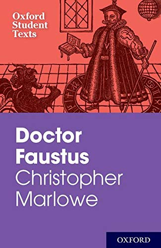 Oxford Student Texts: Christopher Marlowe: Dr Faustus By Christopher Marlowe