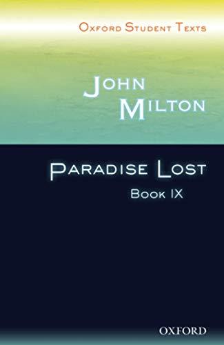 Oxford Student Texts: John Milton: Paradise Lost Book IX: Bk. 9 By John Milton