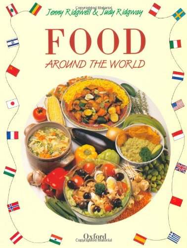 Food Around the World By Jenny Ridgwell