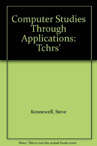 Computer-Studies-Through-Applications-Tchrs-039-by-Fox-Peter-0198327633-The-Cheap