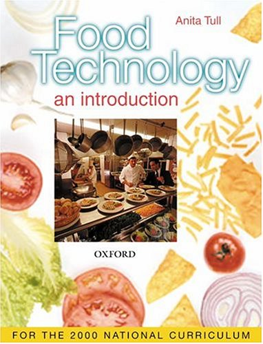Food Technology By Anita Tull