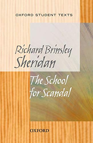 Oxford Student Texts: Sheridan: School for Scandal By Richard Brinsley Sheridan