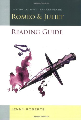 Romeo and Juliet Reading Guide By Jenny Roberts