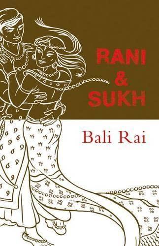 Rollercoasters Rani and Sukh By Bali Rai