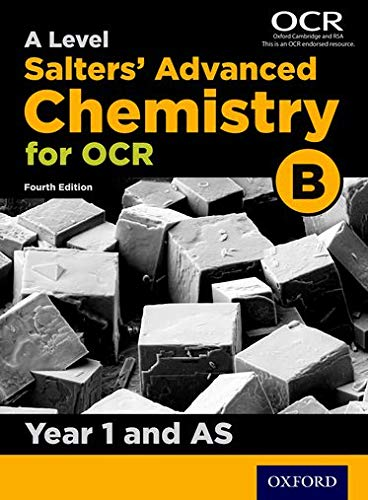 OCR A Level Salters' Advanced Chemistry Year 1 and AS Student Book (OCR B) by University of York