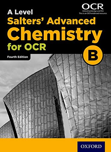 OCR A Level Salters' Advanced Chemistry Student Book (OCR B) By University of York