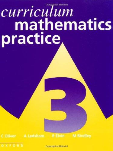 Curriculum Mathematics Practice By C. Oliver
