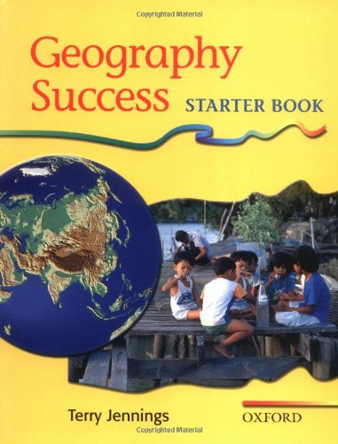 Geography Success: Starter Book By Terry Jennings