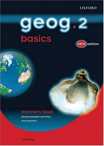Geog.123: Geog.2 Basics Teacher's Book By Anna King