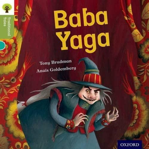 Oxford Reading Tree Traditional Tales: Level 7: Baba Yaga By Tony Bradman
