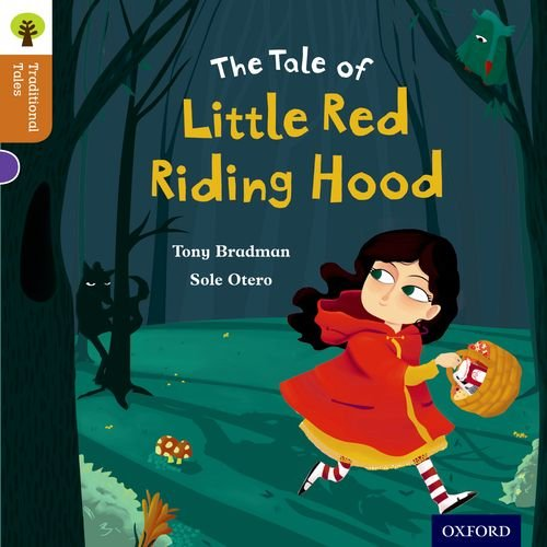 Oxford Reading Tree Traditional Tales: Level 8: Little Red Riding Hood von Tony Bradman