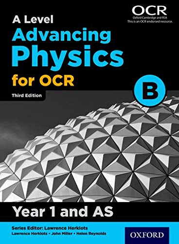 A Level Advancing Physics for OCR Year 1 and AS Student Book (OCR B) By John Miller