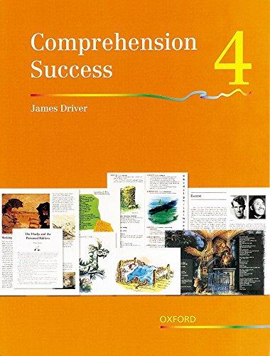 Comprehension Success: Level 4: Pupils' Book 4 By James Driver