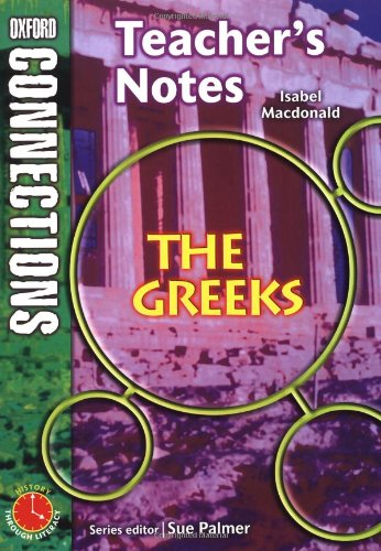 Oxford Connections Year 6 History The Greeks Teacher Resource Book By Isabel Macdonald