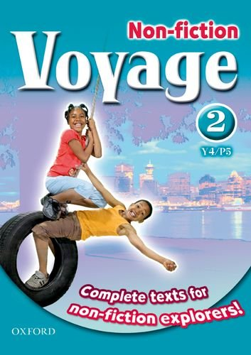 Voyage Non-Fiction: 2 (Y4/P5): Pupil Collection By Series edited by Shirley Bickler